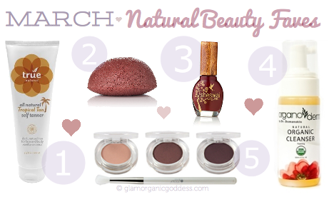 Glamorganic Goddess March Natural Organic Beauty Favorite Products
