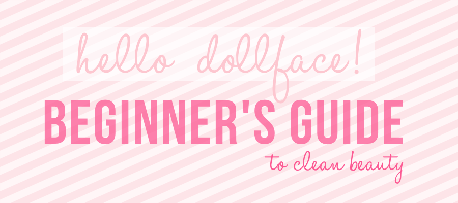 Start Here | Beginner's Guide to Clean Beauty