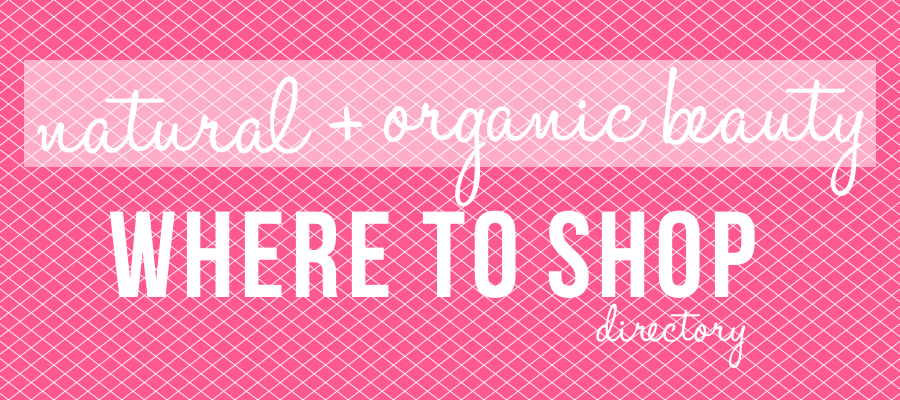Natural + Organic Beauty Shopping Directory