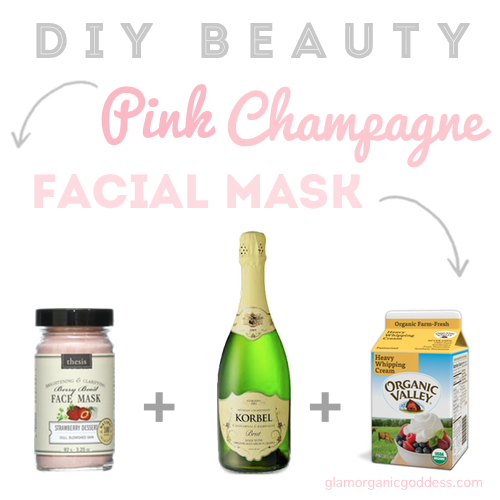 DIY Beauty Organic Pink Champagne Facial Recipe