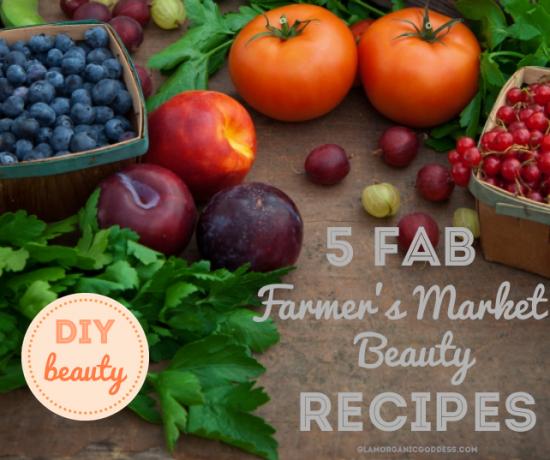 DIY Beauty Farmer's Market Beauty Recipes