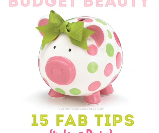 15 Fab Budget Beauty Tips Under 5 Dollars