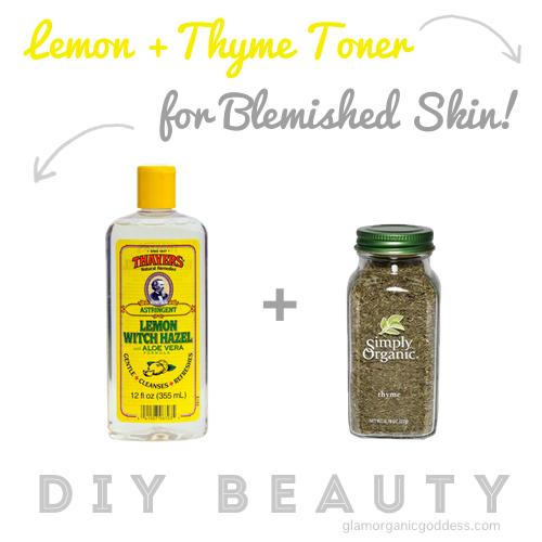 DIY Beauty | Lemon + Thyme Toner for Blemished Skin | The ...