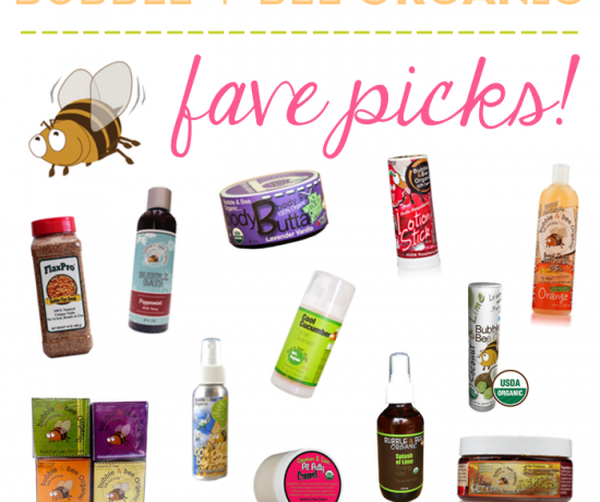 Bubble and Bee Organic Reviews Favorite Products Best Picks