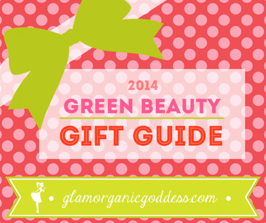 Green Beauty Gift Guide 2014